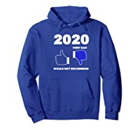 2020 Thumbs Down Rating Very Bad Would Not Recomd Funny Shirts Hoodie Royal Blue