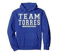 Team Torres Family Surname Reunion Crew Member Gift T-shirt Hoodie Royal Blue