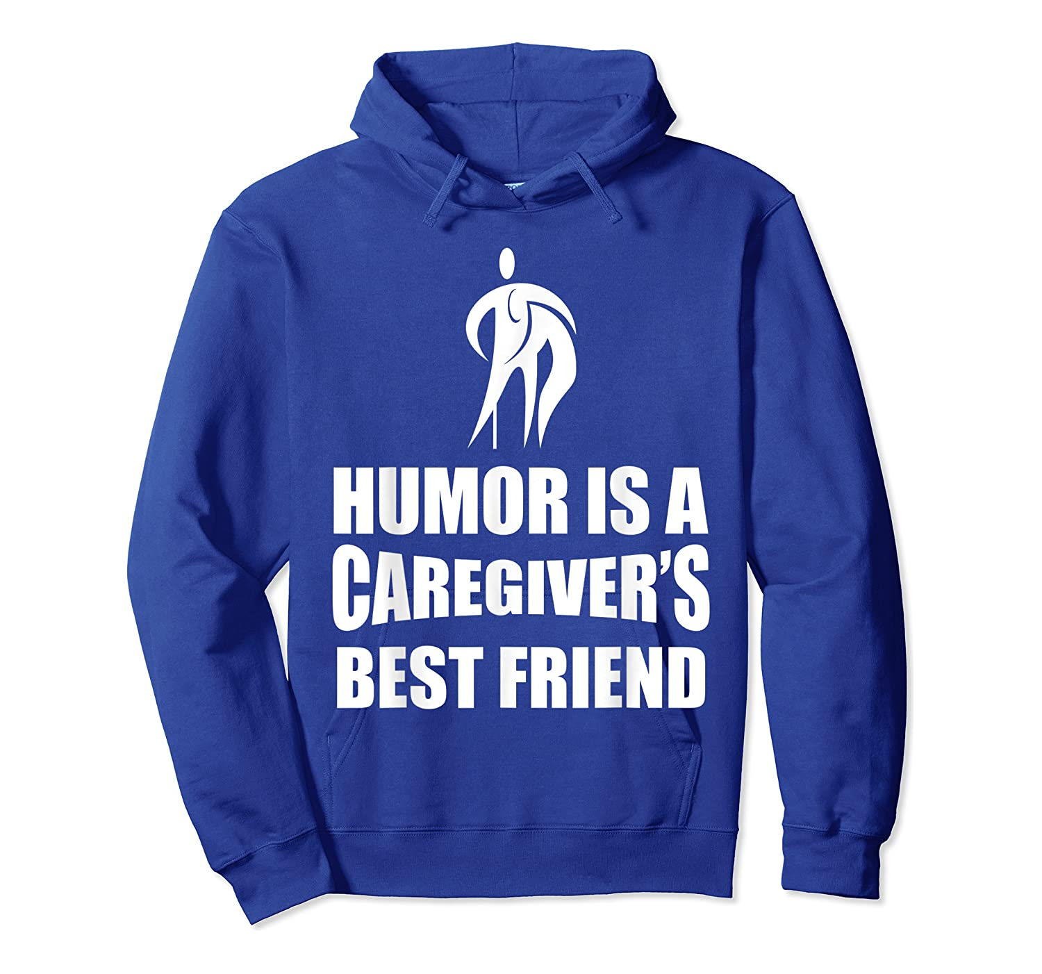 Humor Is A Caregiver's Best Friend Aca Apparel Shirts Unisex Pullover Hoodie