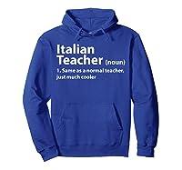 Italian Tea Definition T Shirt Funny Gift For Tea Hoodie Royal Blue