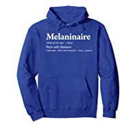 Melaninaire Definition Funny Melanin Shirts Hoodie Royal Blue