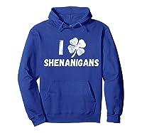 St Patricks Day I Love Shenanigans Irish Shirts Hoodie Royal Blue