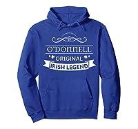 O'donnell Original Irish Legend O'donnell Irish Family Name Shirts Hoodie Royal Blue
