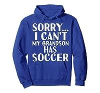 Grandpa Grandma | My Grandson Has Soccer T-shirt Hoodie Royal Blue