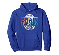 Brain Surgery Shirt Survivor Post Cancer Tumor Recovery Gift Hoodie Royal Blue