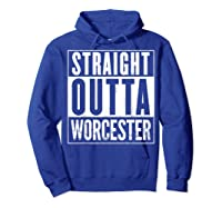 Straight Outta Worcester Distressed Vintage Funny Shirts Hoodie Royal Blue