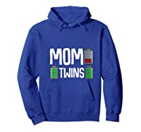 Tired Mom Low Battery Twins Full Charge Funny Happy Birthday Shirts Hoodie Royal Blue