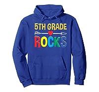 5th Grade Rocks Cute Back To School Tea Gift Premium T-shirt Hoodie Royal Blue