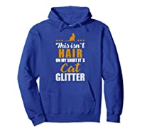 Funny Cat Quote T-shirt Gift For Kitten Catkin & Kitty Fans Hoodie Royal Blue