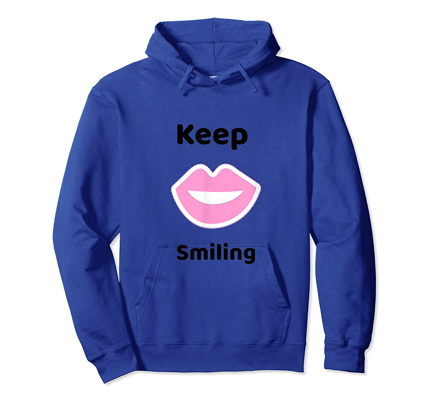 Keep Smiling Positive Thoughts Shirts Unisex Pullover Hoodie