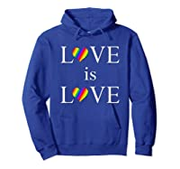 Love Is Love Lgbt Rights Shirts Hoodie Royal Blue