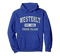 Westerly Rhode Island Ri Vintage Established Sports Design T-shirt Hoodie Royal Blue