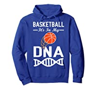 Sports Lover Tees - Basketball It\\\'s In My Dna T-shirt Hoodie Royal Blue