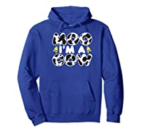 Moo I'm A Cow With Bell Funny Animal Halloween Costume Humor Shirts Hoodie Royal Blue