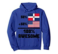 50 Dominican Republic 50 American 100 Awesome Funny Flag Shirts Hoodie Royal Blue