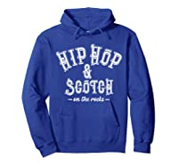 Hip Hop Scotch Whiskey Dance Music Shirts Hoodie Royal Blue