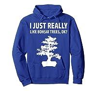 Like Bonsai Trees Anime Japanese Culture Zen Gift Shirts Hoodie Royal Blue