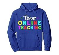 Online Tea Design Gift Virtual Teaching Back To School T-shirt Hoodie Royal Blue