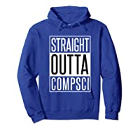 Computer Science Straight Outta Comp Sci Parody Shirts Hoodie Royal Blue