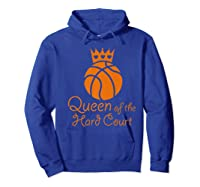 Basketball Girls Cute Queen Hard Court N Hoops Gift Shirts Hoodie Royal Blue