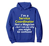 Funny Service Coordinator Job Career Client Occupation Gift Shirts Hoodie Royal Blue