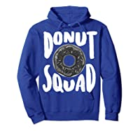 Donut Squad Cool Donut Lover Doughnut Gift Shirts Hoodie Royal Blue