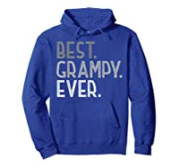 Best Grampy Ever Fathers Day Gifts From Grandchildren Grampy Shirts Hoodie Royal Blue