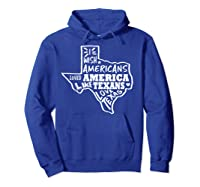 I Wish Americans Loved America Like Texans T-shirt Hoodie Royal Blue
