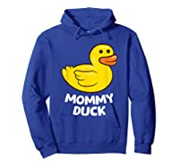 Funny Mommy Duck Rubber Duck T-shirt Hoodie Royal Blue