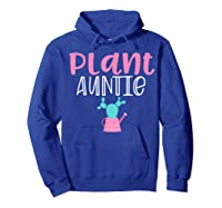 Gardening Garden T Shirts For Aunt Gifts Plant Auntie T-shirt Hoodie Royal Blue