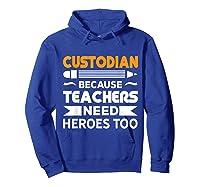 School Custodian Funny T-shirt Hoodie Royal Blue