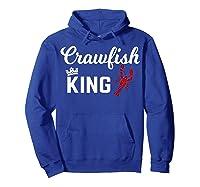 Crawfish Crawfish King Funny Gif Shirts Hoodie Royal Blue