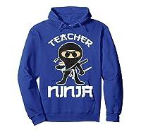 Ninja Tea Cool Art Teaching Lover Gift Shirts Hoodie Royal Blue