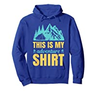 Hiking Outdoor Lover Mountains Hiker Shirts Hoodie Royal Blue