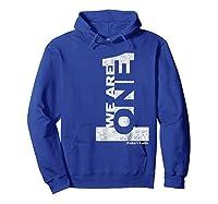 We Are 1 One Baha'i Faith Vintage Style Baha'i Shirts Hoodie Royal Blue