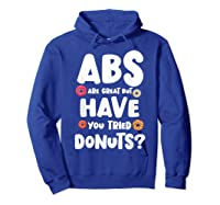 Diet Gift For Him But Doughnut Donut Lover S Foodie Shirts Hoodie Royal Blue
