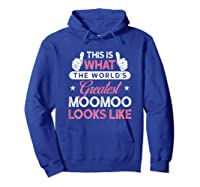 Moomoo Shirt Gift: World\\\'s Greatest Moomoo T-shirt Hoodie Royal Blue