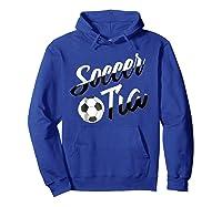 Soccer Tia Soccer Aunt Hispanic Spanish Gift T-shirt Hoodie Royal Blue