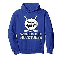 Halloween Hockey Pumpkin Welcome To Hocktober T Shirt Hoodie Royal Blue