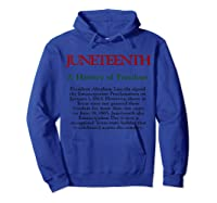Junenth A History Of Freedom Shirts Hoodie Royal Blue