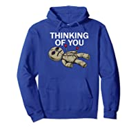 Thinking Of You Voodoo Doll Shirts Hoodie Royal Blue