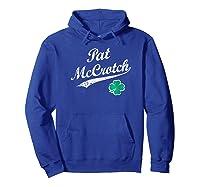 Pat Mccrotch Funny Irish Name St Patrick's Day Shirts Hoodie Royal Blue