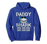 Daddy Shark Doo Doo Family Matching Shirts Hoodie Royal Blue