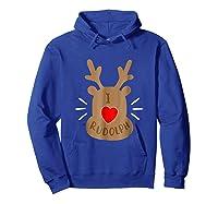 Rudolph Christmas T Reindeer Xmas I Love Rudolph Shirts Hoodie Royal Blue