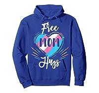 Free Mom Hugs For Transgender Pride Lgbt T-shirt Hoodie Royal Blue