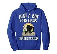 Just A Boy Who Loves Capuchin Monkeys T-shirt Hoodie Royal Blue