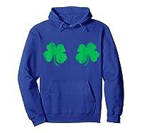 Shamrock Boobs Irish Boobies St Patricks Day Shirts Hoodie Royal Blue