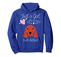 Just A Girl Who Loves Irish Setters - Irish Setter Dog Gift T-shirt Hoodie Royal Blue