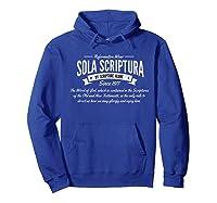 Sola Scriptura Reformed Christian T-shirt Hoodie Royal Blue