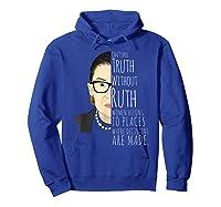 Ruth Bader Ginsburg Rbg Belong In All Places Shirts Hoodie Royal Blue